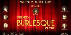 Plakat Dreams Burlesque Revue