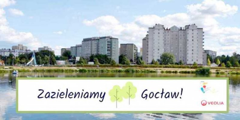 """Gocław nad Balatonem z napisaem """"Zazieleniamy Gocław."""