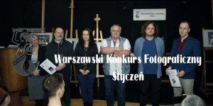 Laureaci etapu styczniowego w Warszawskim Konkursie Fotograficznym