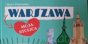 Warszawa moja stolica
