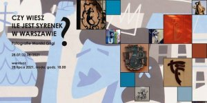 Syrenki warszawskie wystawa fotografii Moniki Gligi