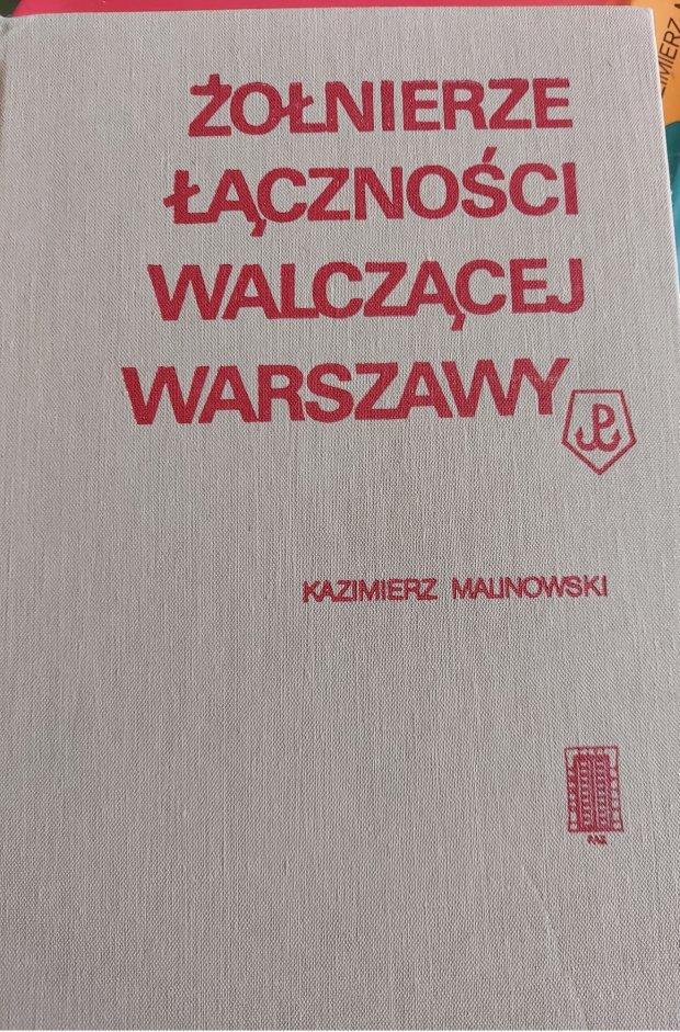 Żołnierze łączności walczącej Warszawy okładka