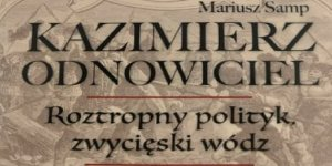 Kazimierz Odnowiciel fragment okładki