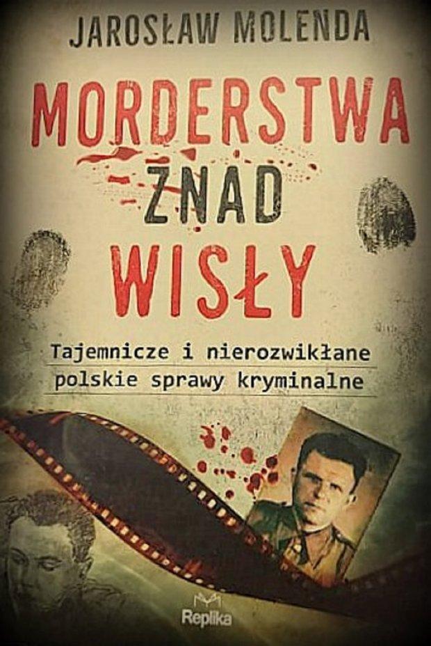 Morderstwa znad Wisły... okładka książki