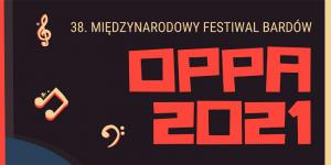 OPPA 2021 - fragment plakatu